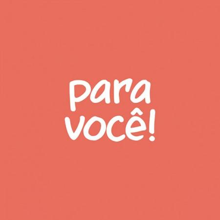 Para você